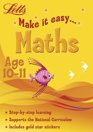 Make It Easy: Maths (Ages 10-11)