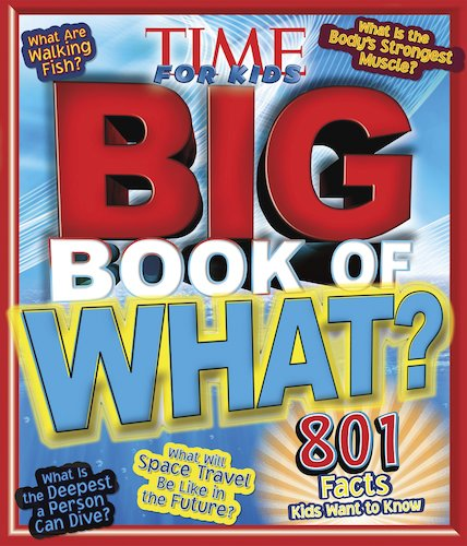 Time for Kids: Big Book of What?