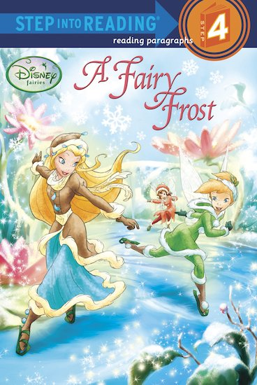 Step into Reading: Disney Fairies - A Fairy Frost