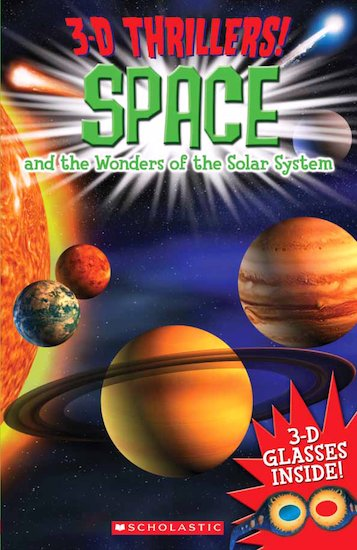 3D Thrillers! Space and the Wonders of the Solar System