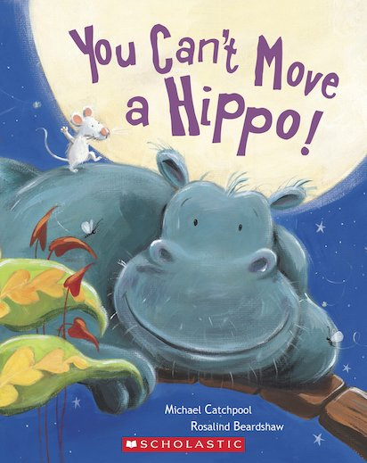 You Can't Move a Hippo!