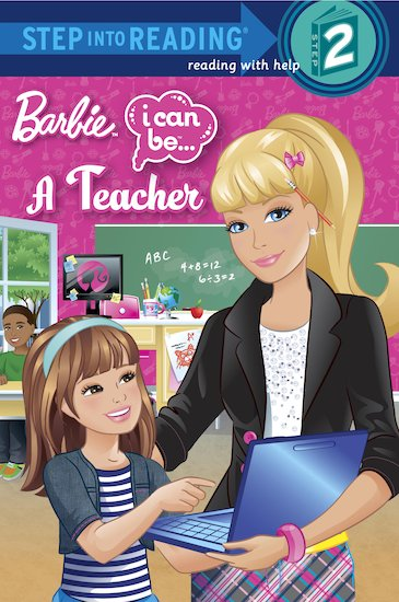 Step into Reading: Barbie - I Can Be a Teacher