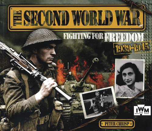 The Second World War: Fighting for Freedom