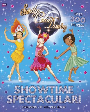 Strictly Come Dancing: Showtime Spectacular! Dressing-Up Sticker Book