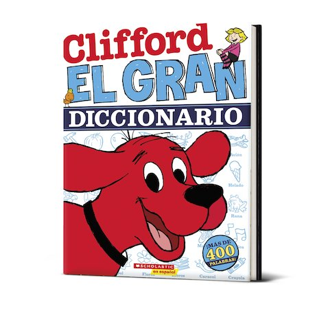 Clifford: El gran diccionario / Clifford's Big Dictionary