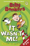 Billy Bonkers: It Wasn't Me!