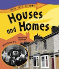 Ways into History: Houses and Homes