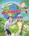 Be an Eco Hero: Outdoors