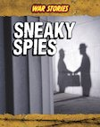 War Stories: Sneaky Spies