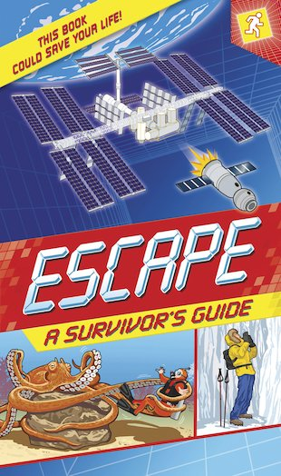 Escape: A Survivor's Guide