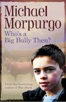 Barrington Stoke 4u2read: Who's a Big Bully, Then?