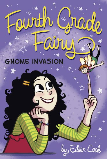 Fourth Grade Fairy: Gnome Invasion