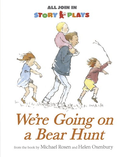 All Join In Story Plays: We're Going on a Bear Hunt