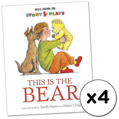 All Join In Story Plays: This is the Bear x 4