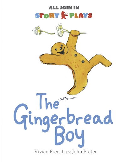 All Join In Story Plays: The Gingerbread Boy