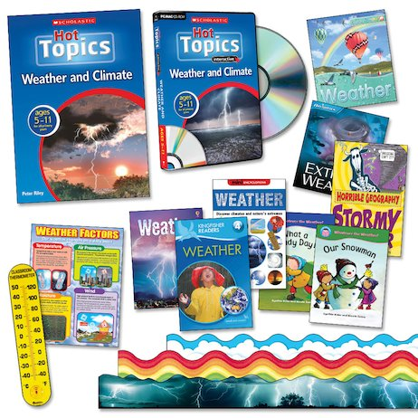 Hot Topics Resource Pack: Weather and Climate