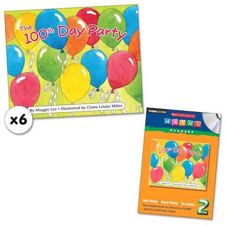 Maths Readers Year 2: The 100th Day Party x 6 plus CD-ROM