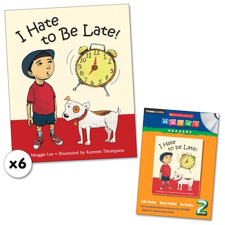 Maths Readers Year 2: I Hate to Be Late! x 6 plus CD-ROM