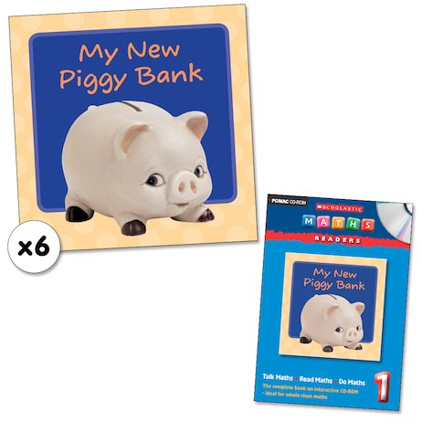 Maths Readers Year 1: My New Piggy Bank x 6 plus CD-ROM