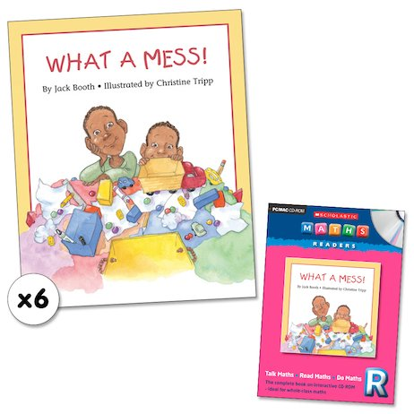 Maths Readers Reception: What a Mess! x 6 plus CD-ROM