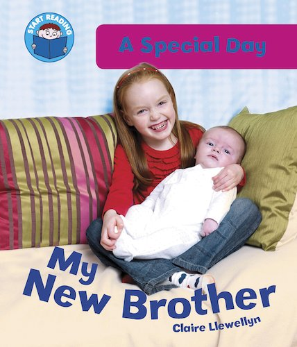 A Special Day - My New Brother