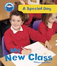 A Special Day - My New Class