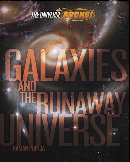 The Universe Rocks! Galaxies and the Runaway Universe