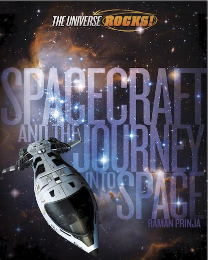 The Universe Rocks! Spacecraft and the Journey into Space