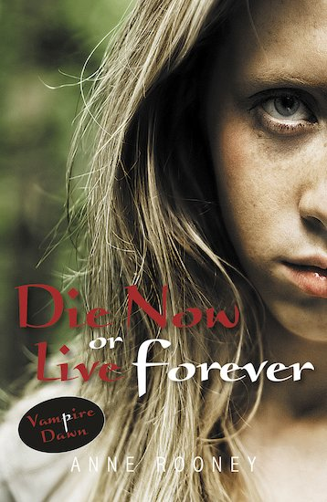 Vampire Dawn: Die Now or Live Forever
