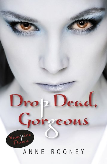 Vampire Dawn: Drop Dead Gorgeous
