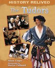 History Relived: The Tudors