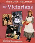 History Relived: The Victorians