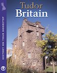 History On Your Doorstep: Tudor Britain