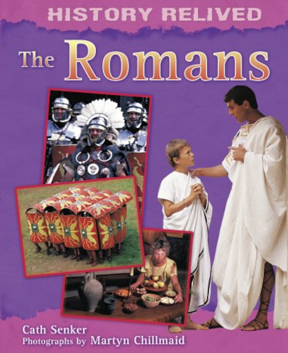 History Relived: The Romans