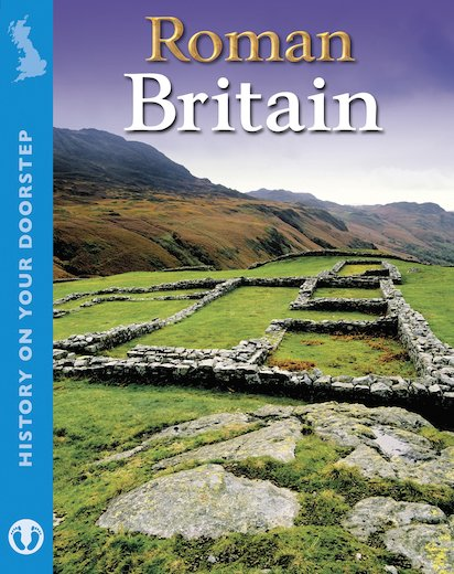 History On Your Doorstep: Roman Britain