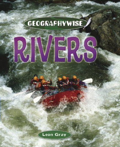 Geographywise: Rivers
