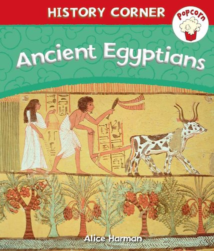 History Corner: Ancient Egyptians