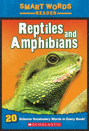 Smart Words Reader: Reptiles and Amphibians