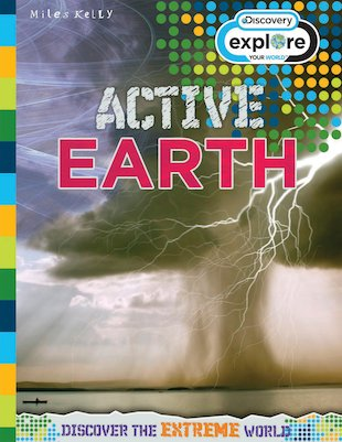 Explore Your World: Active Earth