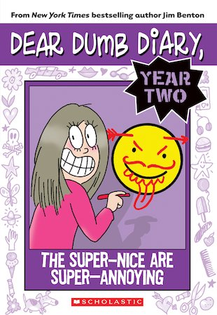 Dear Dumb Diary: The Super-Nice Are Super-Annoying