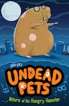 Undead Pets: Return of the Hungry Hamster