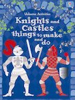 Knights and Castles Things to Make and Do