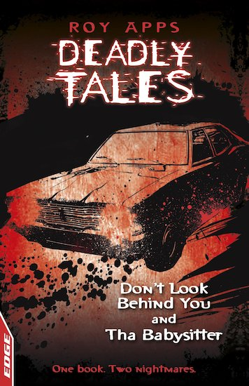 Edge Deadly Tales: Don't Look Behind You/The Babysitter