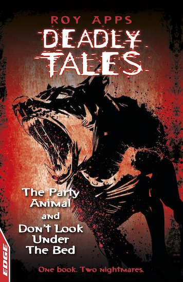 Edge Deadly Tales: The Party Animal/Don't Look Under the Bed