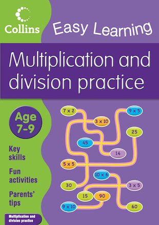 Collins Easy Learning: Multiplication and Division Practice (Ages 7-9)