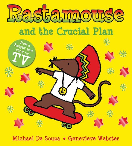 Rastamouse and the Crucial Plan