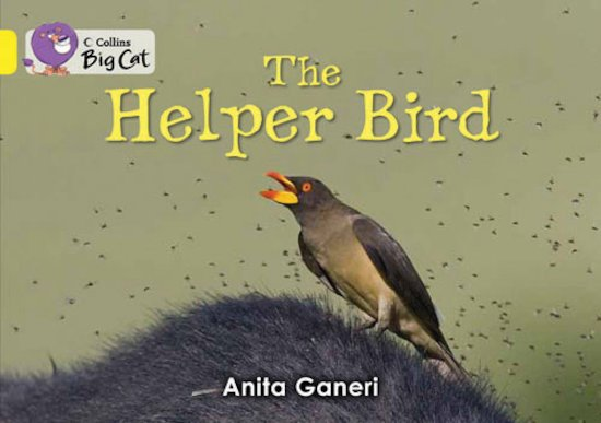 The Helper Bird (Book Band Yellow)