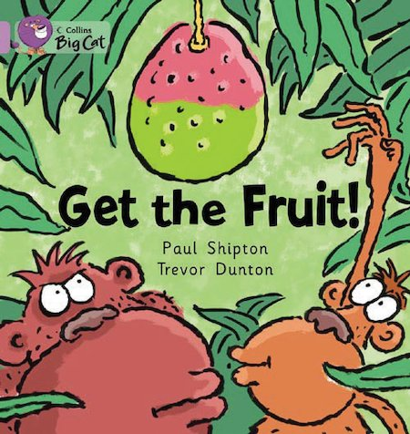 Get the Fruit! (Book Band Lilac)