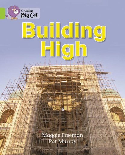 Building High (Book Band Lime)