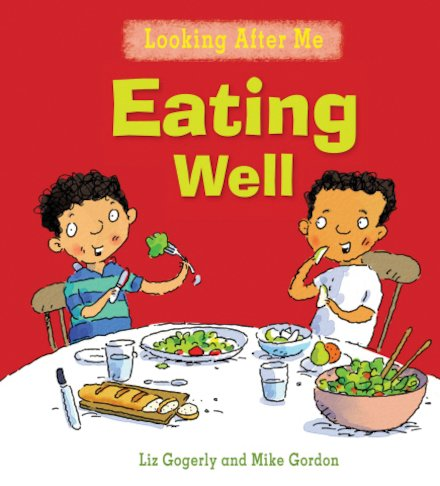 Looking After Me: Eating Well